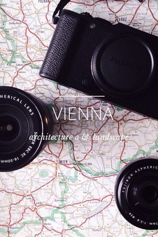 VIENNA architecture a & landscape