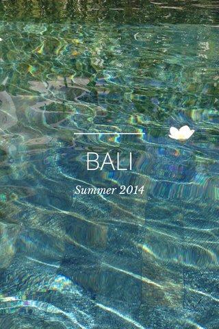 BALI Summer 2014