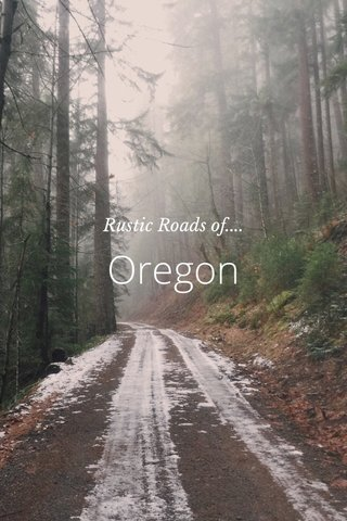 Oregon Rustic Roads of....