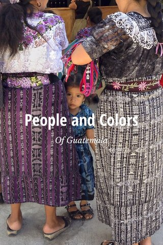 People and Colors Of Guatemala