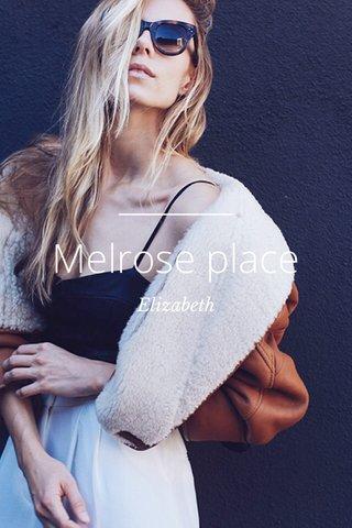 Melrose place Elizabeth