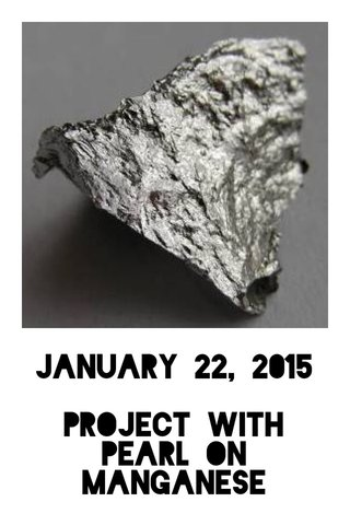 January 22, 2015 Project with pearl on manganese