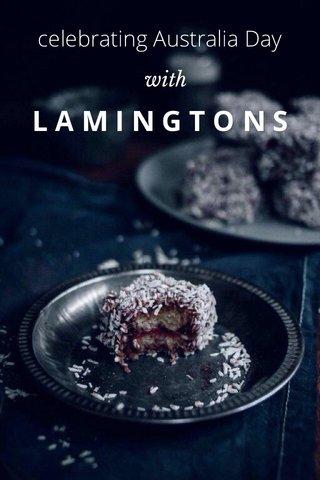 LAMINGTONS celebrating Australia Day with