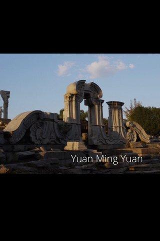 Yuan Ming Yuan