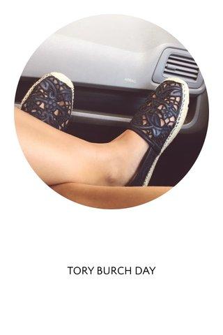 TORY BURCH DAY