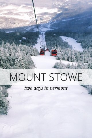 MOUNT STOWE two days in vermont