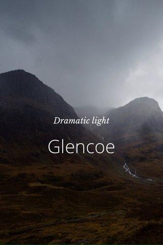 Glencoe Dramatic light