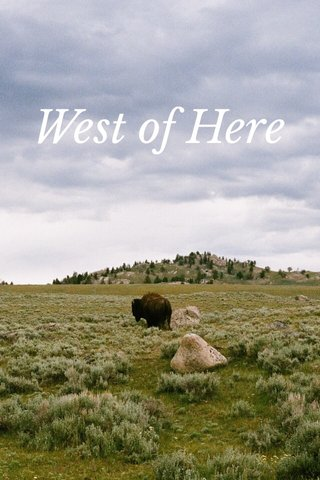 West of Here