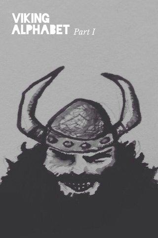 Viking Alphabet Part I