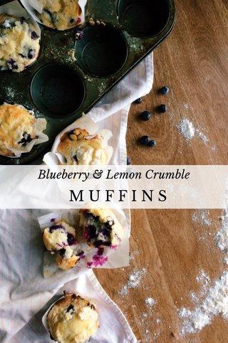 MUFFINS Blueberry & Lemon Crumble
