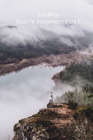 Socality Seattle Instameet Part 1
