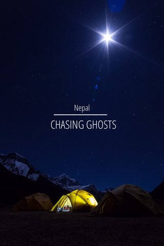 CHASING GHOSTS Nepal