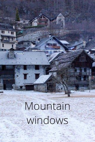 Mountain windows