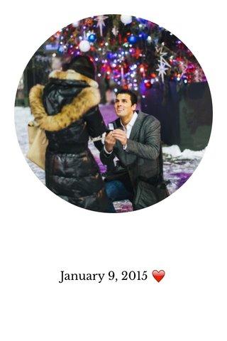 January 9, 2015 ❤️