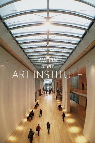 ART INSTITUTE AUSTIN in the
