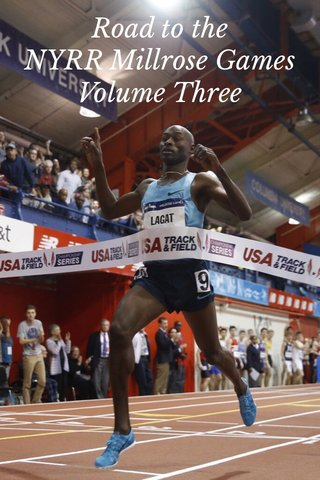 Road to the NYRR Millrose Games Volume Three