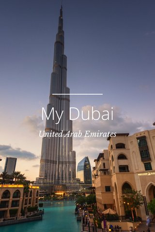 My Dubai United Arab Emirates
