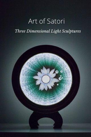Art of Satori Three Dimensional Light Sculptures