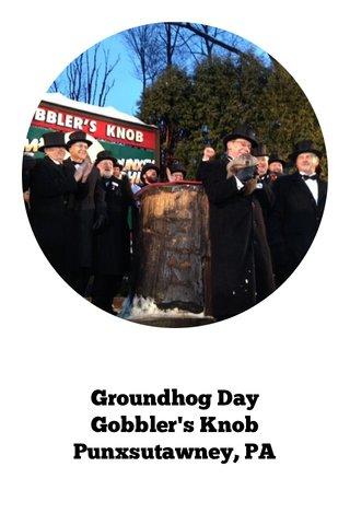 Groundhog Day Gobbler's Knob Punxsutawney, PA