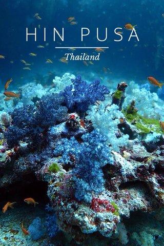HIN PUSA Thailand