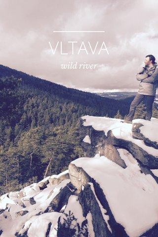 VLTAVA wild river