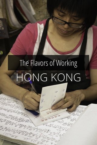HONG KONG The Flavors of Working