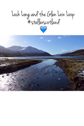 Loch Long and the Glen Loin Loop #stellerscotland 💙
