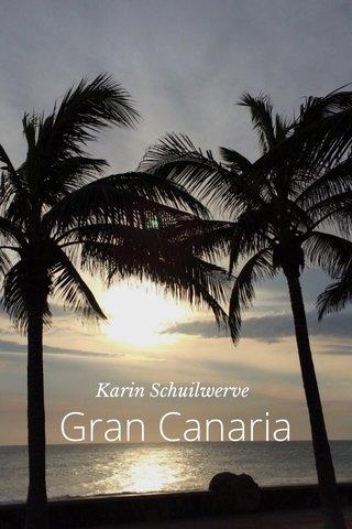 Gran Canaria Karin Schuilwerve