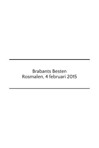 Brabants Besten Rosmalen, 4 februari 2015