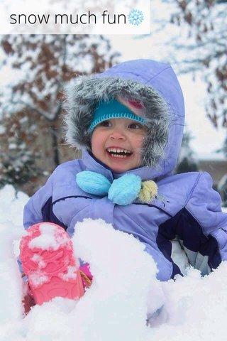 snow much fun❄️