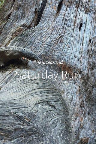 Saturday Run #newzealand