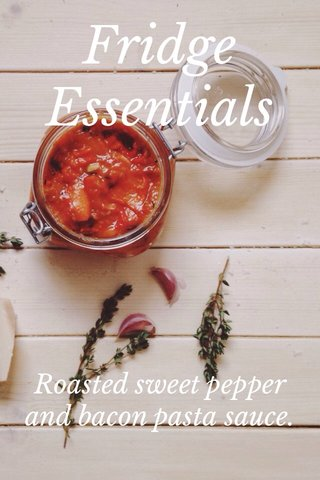 Fridge Essentials Roasted sweet pepper and bacon pasta sauce.