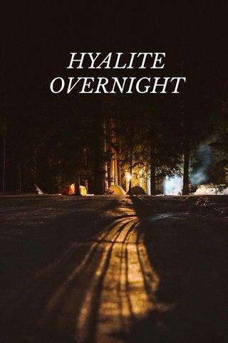 HYALITE OVERNIGHT