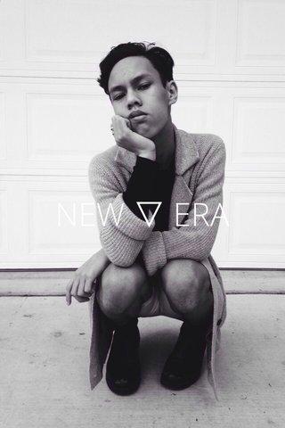 NEW ▽ ERA