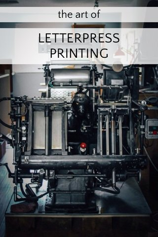 LETTERPRESS PRINTING the art of