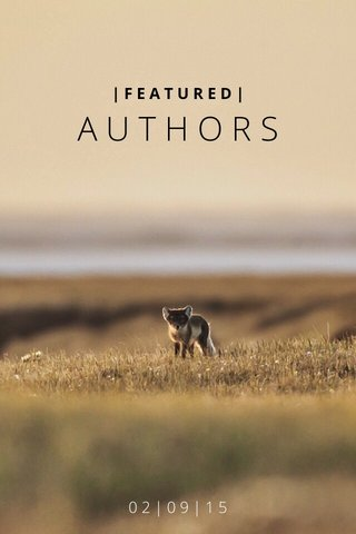 AUTHORS 02|09|15 |FEATURED|