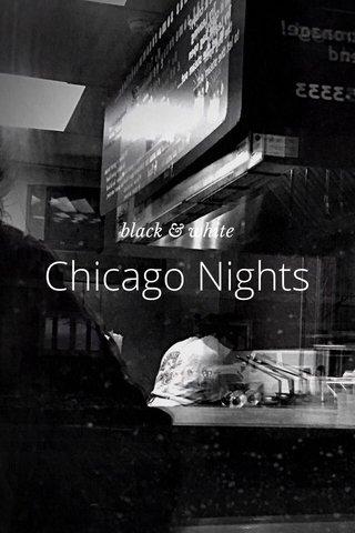 Chicago Nights black & white