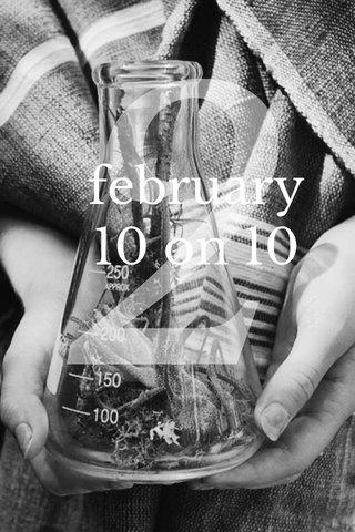 2 february 10 on 10