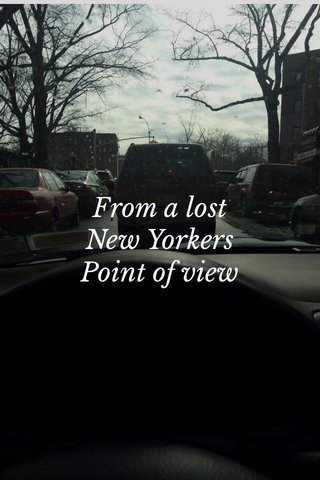 From a lost New Yorkers Point of view