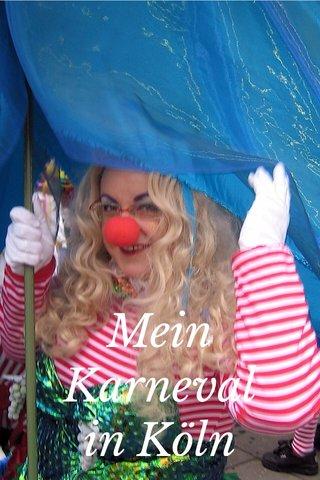 Mein Karneval in Köln