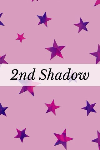 2nd Shadow