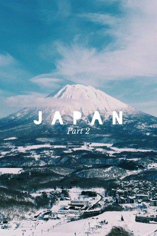 JAPAN Part 2