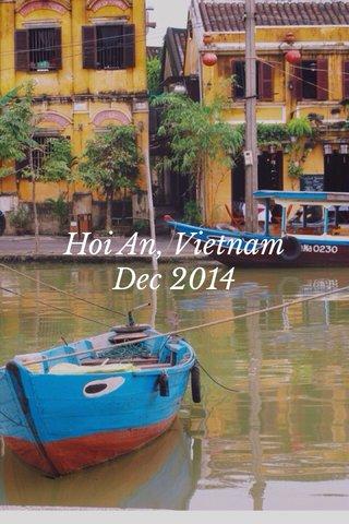 Hoi An, Vietnam Dec 2014