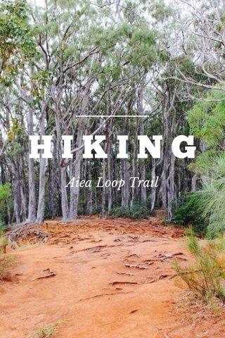 HIKING Aiea Loop Trail