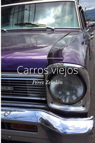 Carros viejos Pérez Zeledón