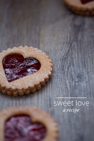 sweet love a recipe