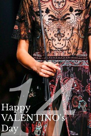 14 Happy VALENTINO's Day