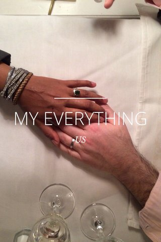 MY EVERYTHING US