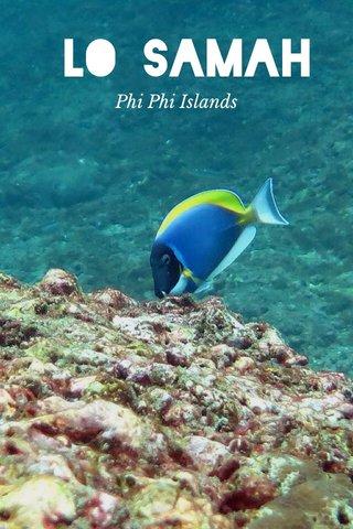 LO SAMAH Phi Phi Islands
