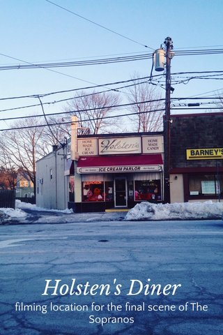 Holsten's Diner filming location for the final scene of The Sopranos